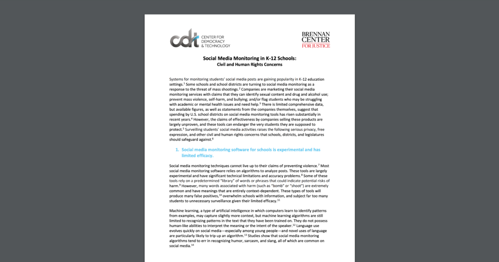 """CDT and the Brennan Center worked together on this brief, """"Social Media Monitoring in K-12 Schools: Civil and Human Rights Concerns."""""""
