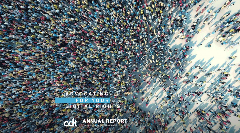 2018 Annual Report - Center for Democracy and Technology