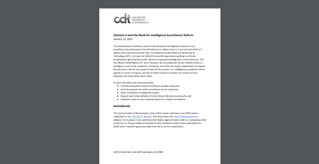"CDT's memorandum entitled ""Schrems II and Intelligence Surveillance Reform in the U.S.,"" released January 13, 2021."