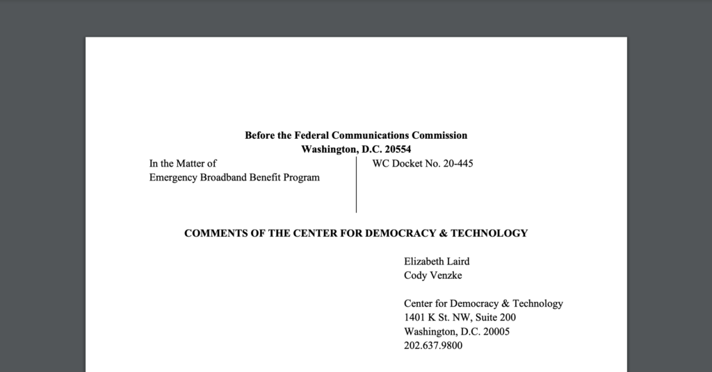 CDT Submitted Comments to the FCC on the Emergency Broadband Benefit Program
