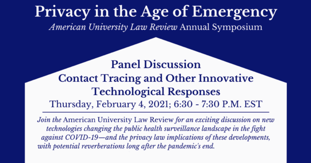 "CDT's Greg Nojeim joins the American University Law Review's Annual Symposium, ""Privacy in the Age of Emergency."""