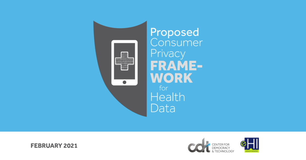 CDT & eHI release the Consumer Privacy Framework for Health Data