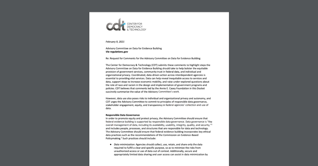 A screenshot of CDT's Comments for the Advisory Committee on Data for Evidence Building, submitted on Tuesday, February 9, 2021.