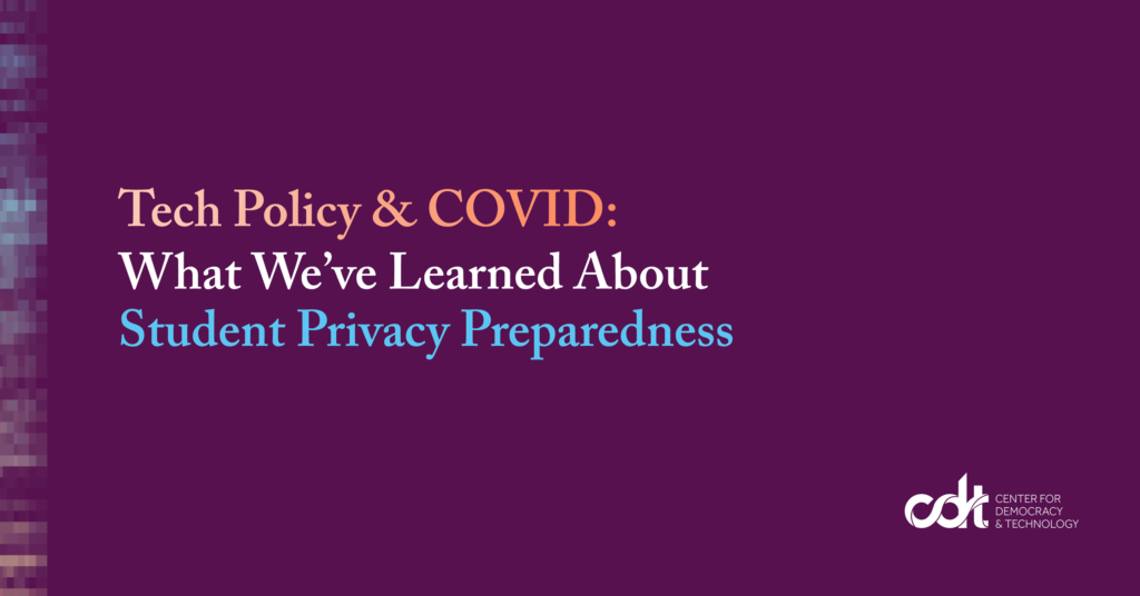 Tech Policy & COVID: What We've Learned About Student Privacy Preparedness