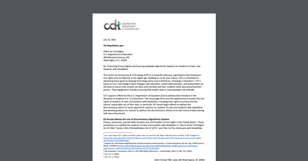 A screen shot of CDT's comments to the U.S. Department of Education, urging for the protection of students of color and students with disabilities – and their data. White document on a dark grey background.