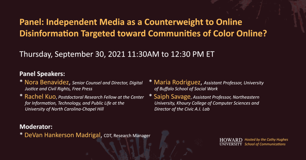 """Howard University event, entitled """"Independent Media as a Counterweight to Online Disinformation Targeted toward Communities of Color Online?"""" Dark red background with bright yellow and white text."""